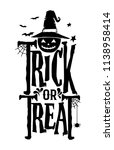 hand drawn lettering trick or... | Shutterstock .eps vector #1138958414