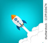 rocket. rocket launch  business ... | Shutterstock .eps vector #1139103674