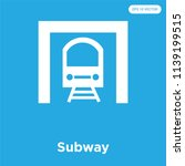 subway vector icon isolated on... | Shutterstock .eps vector #1139199515