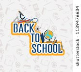 back to school color background ... | Shutterstock .eps vector #1139476634