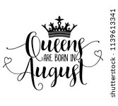 queens are born in august  ... | Shutterstock .eps vector #1139613341