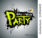 halloween party. message design ... | Shutterstock .eps vector #113964439