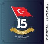 turkish holiday demokrasi ve... | Shutterstock .eps vector #1139850317