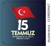 turkish holiday demokrasi ve... | Shutterstock .eps vector #1139850467