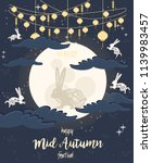 chinese mid autumn festival... | Shutterstock .eps vector #1139983457