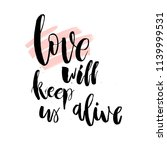 love will keep us alive.... | Shutterstock .eps vector #1139999531