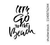 lets go to the beach. modern... | Shutterstock .eps vector #1140076244