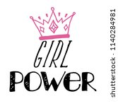 girl slogan with crown cartoon... | Shutterstock .eps vector #1140284981