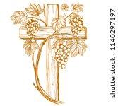 cross and grape vine  grape   ... | Shutterstock .eps vector #1140297197