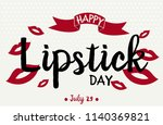 happy national lipstick day... | Shutterstock .eps vector #1140369821