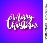 merry christmas lettering.... | Shutterstock .eps vector #1140428267