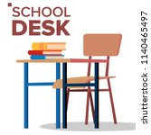 school desk  chair vector.... | Shutterstock .eps vector #1140465497