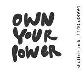 own your power. sticker for... | Shutterstock .eps vector #1140538994