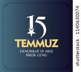 turkish holiday demokrasi ve... | Shutterstock .eps vector #1140630074