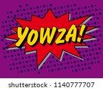 yowza  comic book art  graphic... | Shutterstock .eps vector #1140777707