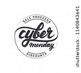 cyber monday hand lettering... | Shutterstock . vector #1140843641