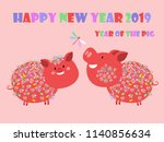 happy chinese new year 2019 ... | Shutterstock .eps vector #1140856634