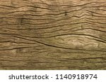 close up wooden texture for... | Shutterstock . vector #1140918974