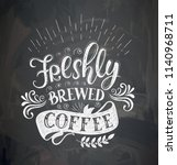 coffee quotes on the chalk... | Shutterstock .eps vector #1140968711