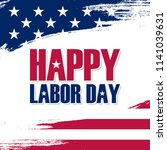 usa labor day greeting card... | Shutterstock .eps vector #1141039631