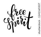 free spirit brush lettering ... | Shutterstock .eps vector #1141165337