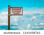 danger slippery slope warning...   Shutterstock . vector #1141458761