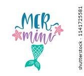 mini mermaid. inspirational...   Shutterstock .eps vector #1141725581