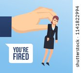 to get fired  dismissed from... | Shutterstock .eps vector #1141822994