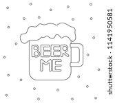 beer me poster. vector...   Shutterstock .eps vector #1141950581