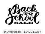 back to school sale   hand... | Shutterstock .eps vector #1142011394