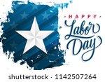 usa happy labor day celebrate... | Shutterstock .eps vector #1142507264