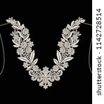 neck embroidery  lace print in... | Shutterstock .eps vector #1142728514