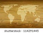 world map on a textured wood... | Shutterstock . vector #114291445