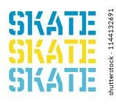 skate typography t shirt... | Shutterstock . vector #1144132691