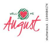 welcome august card. welcome... | Shutterstock .eps vector #1144484174