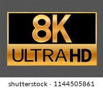 8k resolution icon for web and... | Shutterstock .eps vector #1144505861