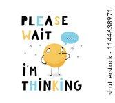 baby print  please wait  i m... | Shutterstock .eps vector #1144638971