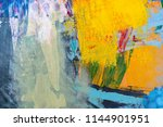 colorful painting texture | Shutterstock . vector #1144901951