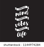 positive mind  positive vibes ... | Shutterstock .eps vector #1144974284