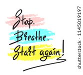 stop breathe start again  ... | Shutterstock .eps vector #1145019197