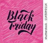 black friday hand lettering ... | Shutterstock .eps vector #1145093114