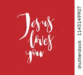 jesus loves you. vector... | Shutterstock .eps vector #1145149907