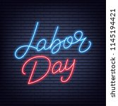labor day neon lettering. usa... | Shutterstock .eps vector #1145194421