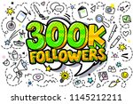 300000 followers illustration... | Shutterstock .eps vector #1145212211
