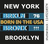 new york city bklyn   slogan... | Shutterstock .eps vector #1145218574