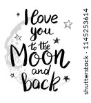i love you to the moon and back ... | Shutterstock .eps vector #1145253614