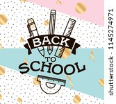 back to school. isolated vector ... | Shutterstock .eps vector #1145274971