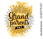 happy grandparents day.... | Shutterstock .eps vector #1145275157
