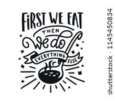 first we eat typography kitchen ... | Shutterstock .eps vector #1145450834