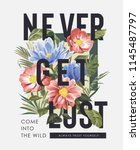 typography slogan with wild... | Shutterstock .eps vector #1145487797